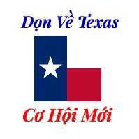 Dọn Về Texas – Moving to Texas